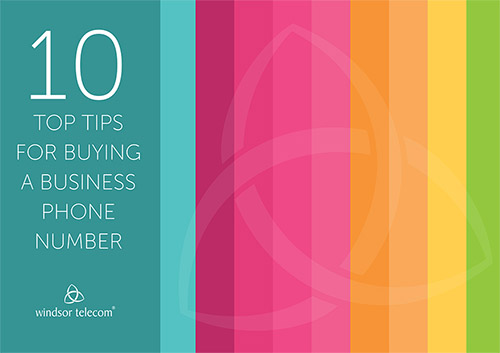 10 TOP TIPS FOR BUYING A BUSINESS PHONE NUMBER